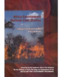 Africa Environment Outlook Case Studies: Impacts of Fires on the Environment