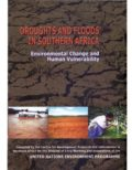 Droughts and Floods in Southern Africa: Environmental Change and Human Vulnerability